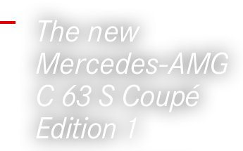 The new Mercedes-AMG C 63 S Coupé Edition 1