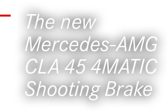The new Mercedes-AMG CLA 45 4MATIC Shooting Brake
