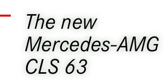 The new Mercees-AMG CLS 63
