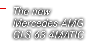 The new Mercedes-AMG GLS 63 4MATIC