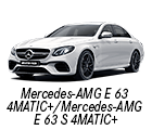 Mercedes-AMG E 63 4MATIC+ / Mercedes-AMG E 63 S 4MATIC+